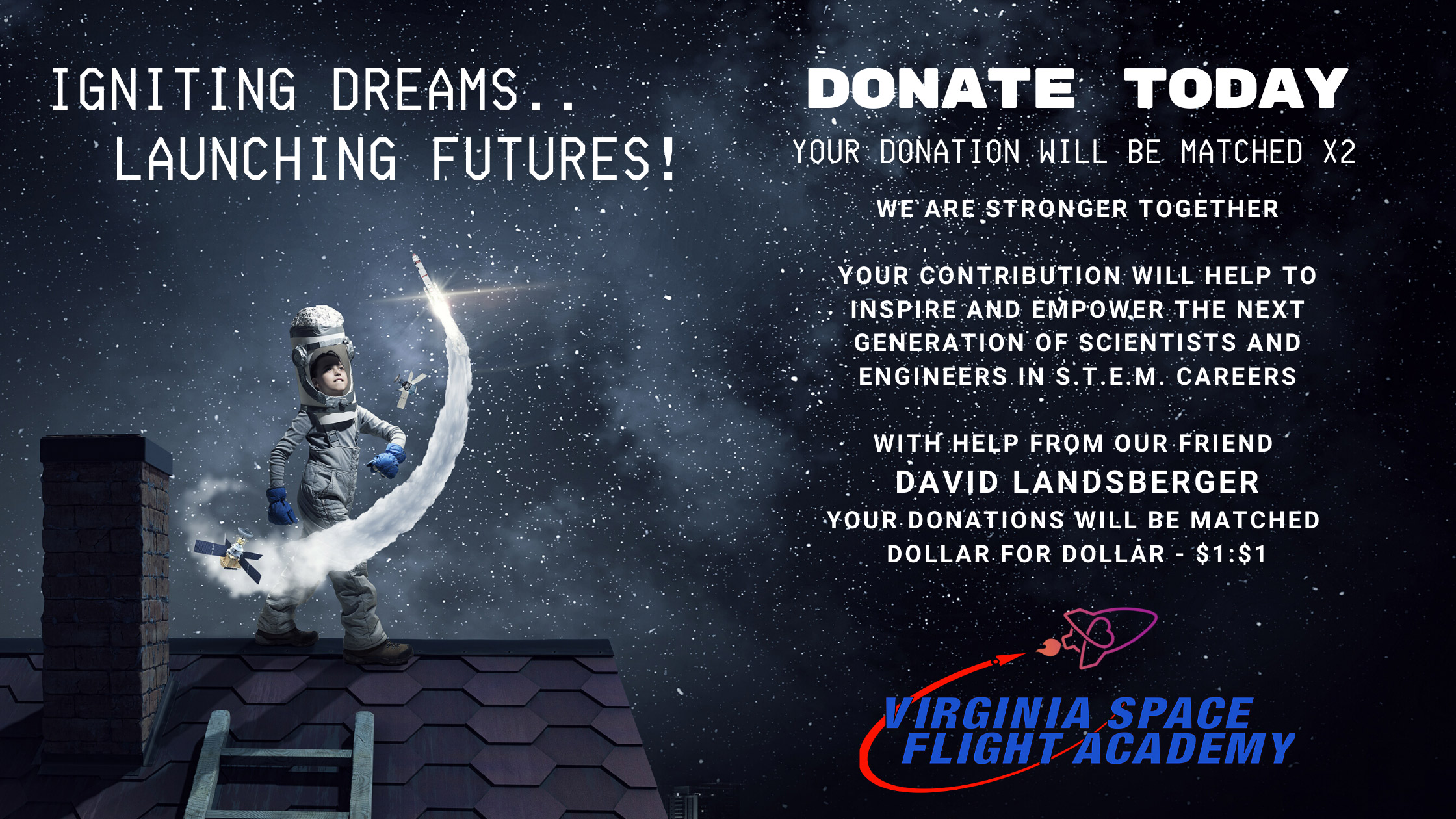 Image: Donate to VA Space Flight Academy and Your Donation is Doubled