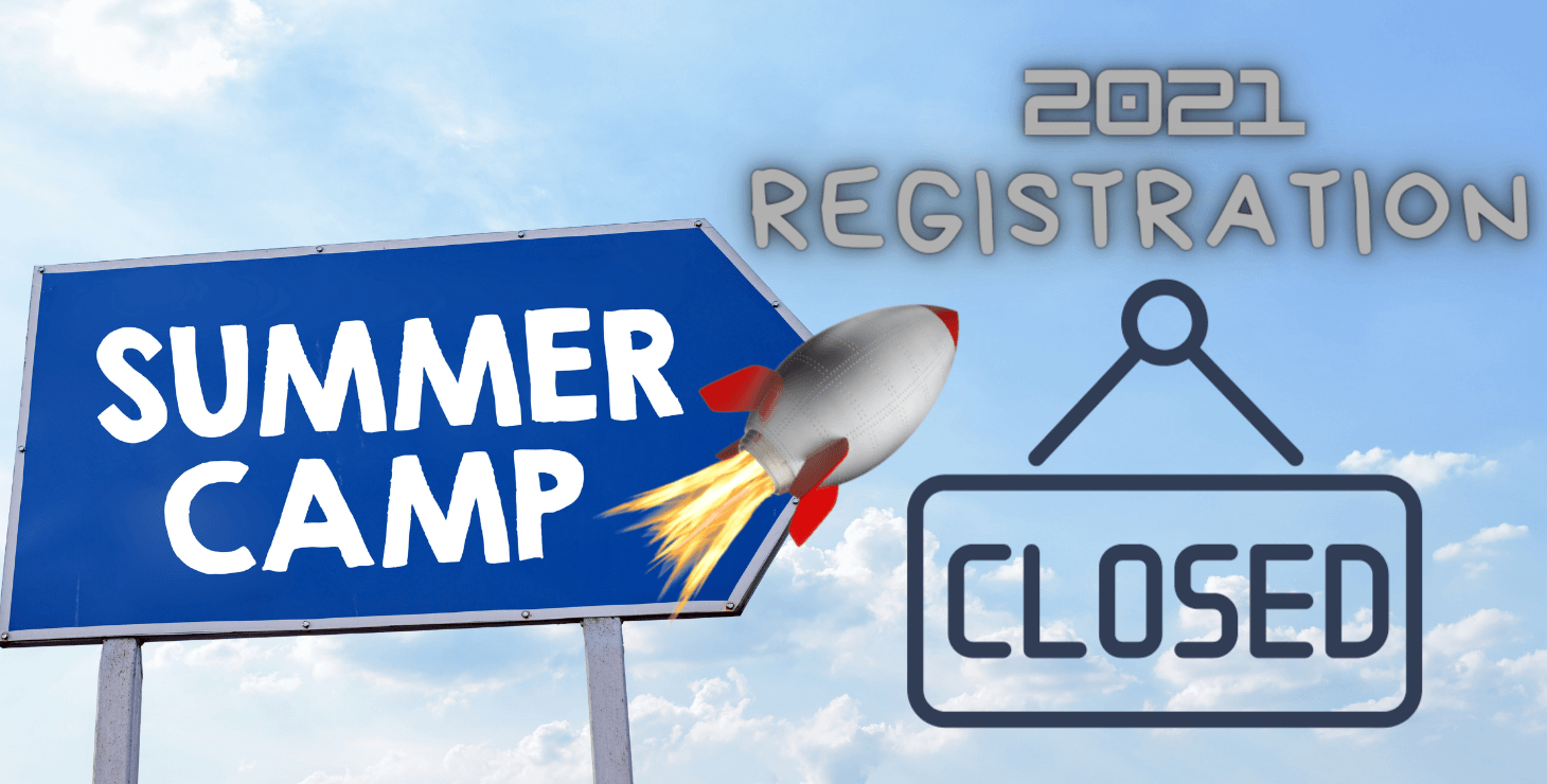 image: 2021 Summer Camp Registration is CLOSED